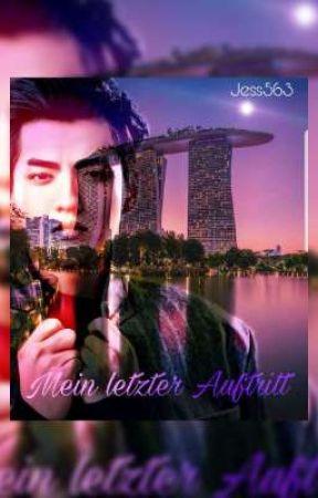 Mein letzter Auftritt // Wu Yifan (Kris) FF by Jess563