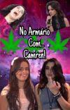 No Armário com...Camren! cover
