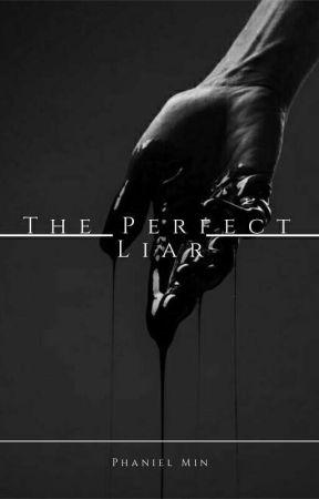 The Perfect Liar by -Vhaniel