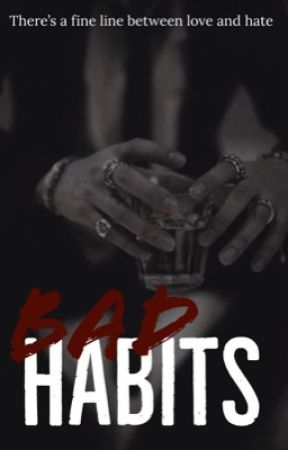 Bad Habits (BXB)  by MOONXXMIN