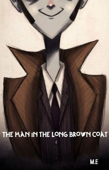 The Man in the Long Brown Coat [Doctor Who Fanfiction]   [COMPLETED]