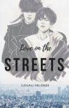 Love on the Streets   p.cy • b.bh (hiatus) cover