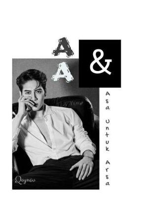 A&A (Asa Untuk Arsa) by Qeynov