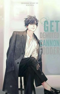 Get Demoted Into Cannon Fodder cover