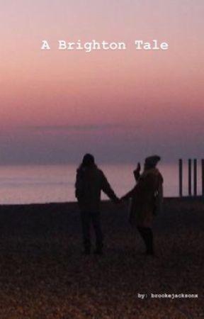 A Brighton Tale by bjacksonx