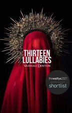 Thirteen Lullabies | ✓ by ancientsongs