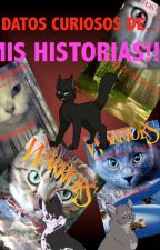 mis historias, datos curiosos- gatos guerreros by azotelover