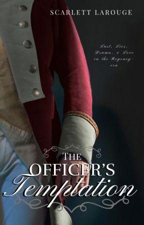 The Officer's Temptation by ScarlettLarouge