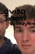Loving Jalberts by SilkyFewx