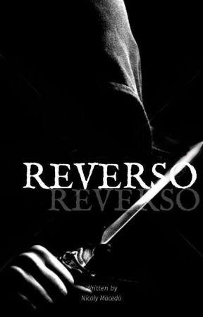 REVERSO (EM ANDAMENTO)  by _babycake_18