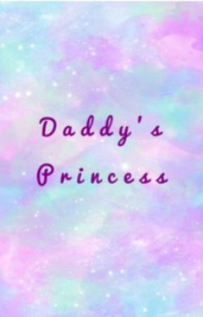 Daddy's Princess  by Pansexualderpqueen