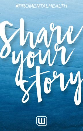 Share Your Story by ProfileMentalHealth