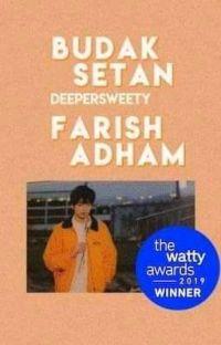 Budak Setan : Farish Adham ✓ cover
