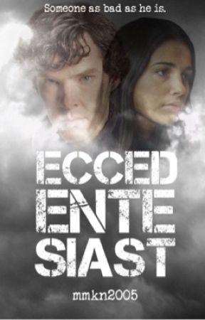 Eccedentasiast  (A BBC Sherlock Fanfiction) by thxnatos_