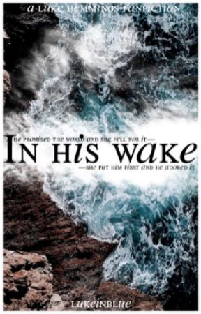 in his wake | lrh by lukeinblue