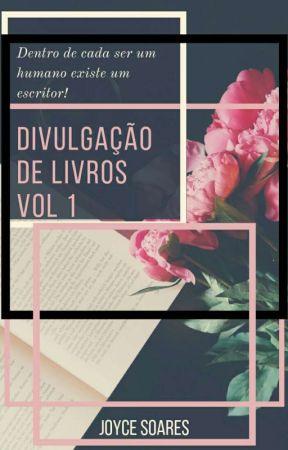 Divulgação de Livros Vol 1  [Fechado  2018] by NoMundoDosLivros21