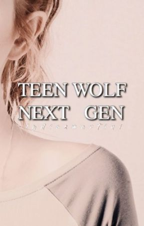NEW PACK ✘ TEEN WOLF NEXT GENERATION ROLEPLAY  by -lydiasmartini
