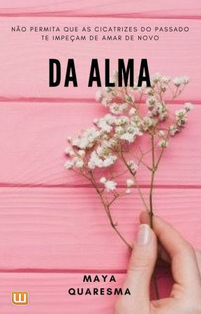 Da alma by MayaQuaresma