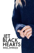 Jet Black Hearts / l.h. by easy_breezyy