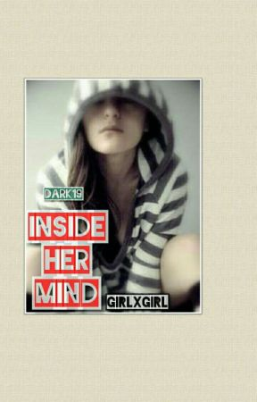 Inside Her Mind (GirlxGirl) by dark19