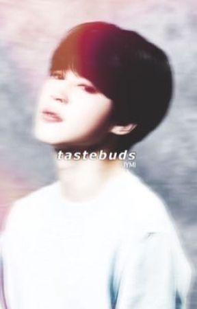 Tastebuds |YoonMin|  by Jimin_is_a_twinkie
