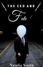 The CEO and Fate✔️ by nataliasmithss
