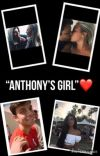 """""""Anthony's Girl""""❤️(Anthony Trujillo) cover"""