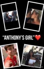 """Anthony's Girl""❤️(Anthony Trujillo) by sugarr20"