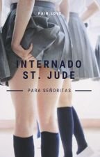 Internado St. Jude para señoritas. by Pain_Love