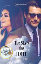 The Sky's the Limit |Wattpad Multicultural Reading List| by DawnMDrake