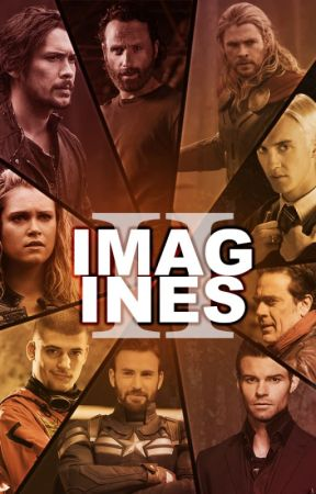 Imagines [Book Two] by thatpunkmaximoff