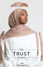 The Trust She Broke by Rhizzqort