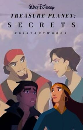 Treasure Planet: Secrets  by xdistantwords