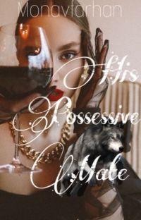 His Possessive mate cover