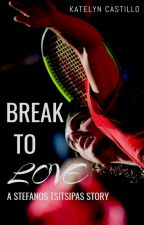 Break to Love by eykaysi