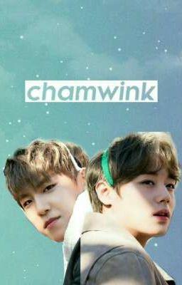 Đọc truyện Chamwink 《PWJ x PJH》