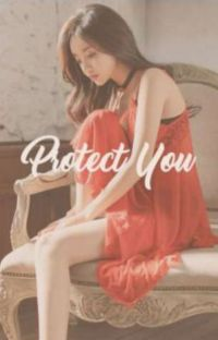 Protect You [CKH] cover