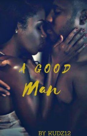 13. A Good Man by kudz12