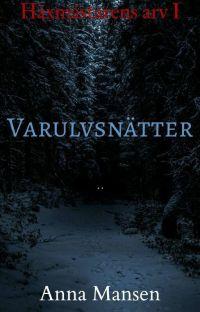 𝕍𝔸ℝ𝕌𝕃𝕍𝕊ℕ𝔸̈𝕋𝕋𝔼ℝ - Häxmästarens Arv Del1 cover