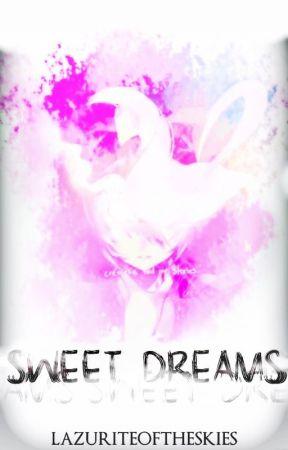 Sweet Dreams by lazuriteoftheskies