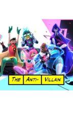 The Anti-Villain | Robin Love Story by petparty123