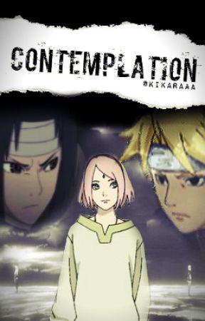 Contemplation (Anime fanfiction: Sasusaku) by Kikaraaa