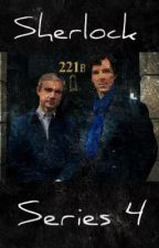 Series 4 Episode 1 - His Returning (A Sherlock Fan Fiction) by funny_tasting_tacos