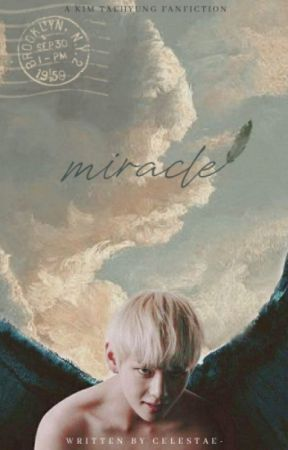 Miracle | KTH [ on hold ] by celestae-