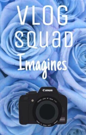 Vlog Squad Imagines {Discontinued} by justasmalltownbitch