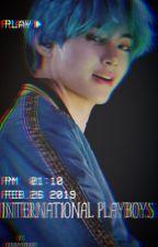 ||INTERNATIONAL PLAYBOYS||21+ (BTS) by Creamykookiee