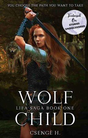 Wolf Child - Lìfa-saga Book 1 by Cs3ng3