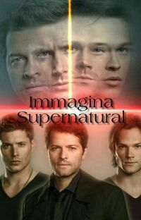 Immagina Supernatural cover