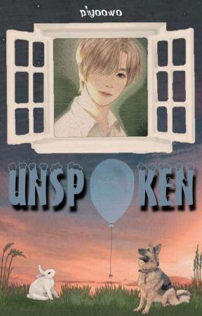 Unspoken [✔] by piyoowo
