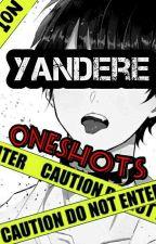 Yandere Oneshots by Quirsa